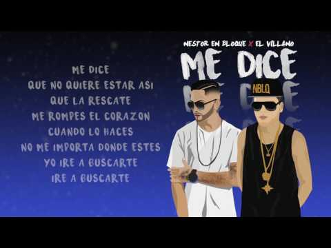 Nestor En Bloque - Me Dice Ft. El Villano (Audio Letra)
