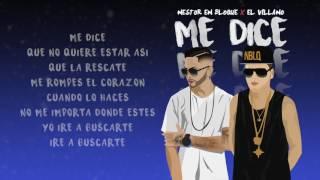 Nestor En Bloque - Me Dice Ft. El Villano (Audio Letra)