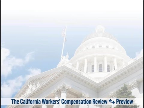 The California Workers' Compensation Review-Preview