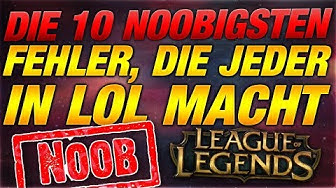 Top 10 Noobigsten Fehler die JEDER in LOL macht! [League of Legends]