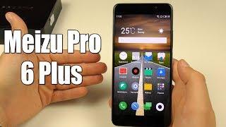 Meizu Pro 6 Plus. Мои впечатления от топового китайца
