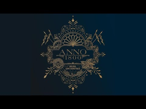 Anno 1800  Game Soundtrack  Dynamedion