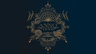 Anno 1800 (Full Game Soundtrack) | Dynamedion