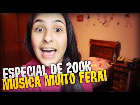 ESPECIAL DE 200K - MÚSICA MUITO FERA!