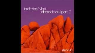 Brothers Vibe - Step Into It (Main)