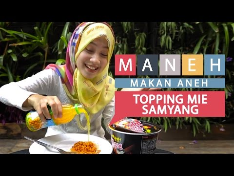 Topping Mie Samyang - MAKAN ANEH