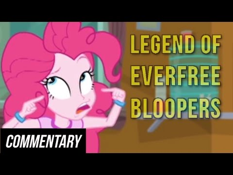 [Blind Commentary] My Little Pony Equestria Girls: Legend of Everfree Bloopers