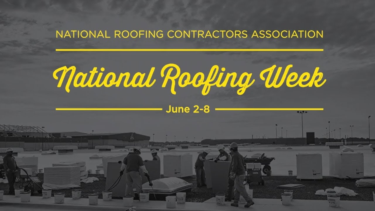 National Roofing Week 2019 highlights