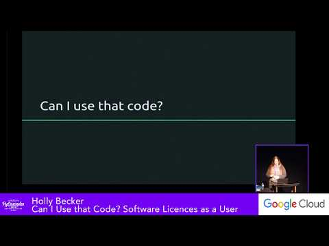Holly Becker: Can I Use that Code? Software Licences as a User