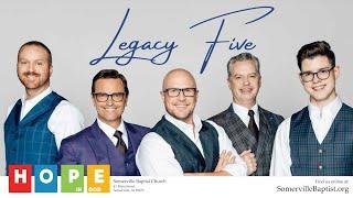 Legacy Five Concert