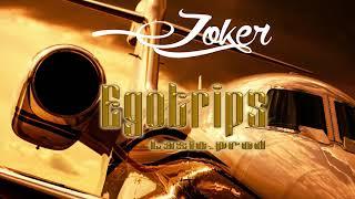 Joker X Egotrips   X  prod.LASIO  (Audio)