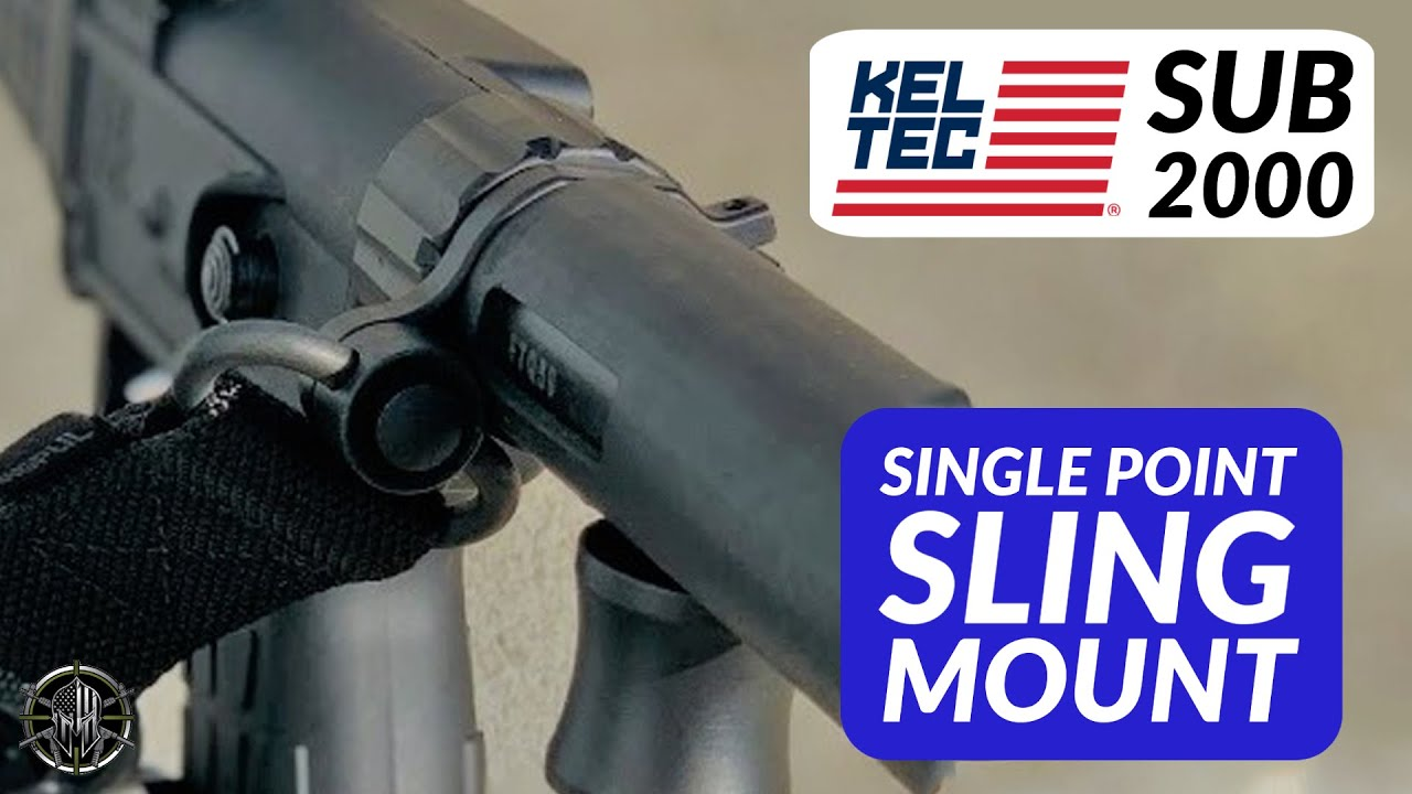 KEL-TEC SUB-2000 Accessories | Single Point Sling Mount | Ambidextrous  Tactical Mount