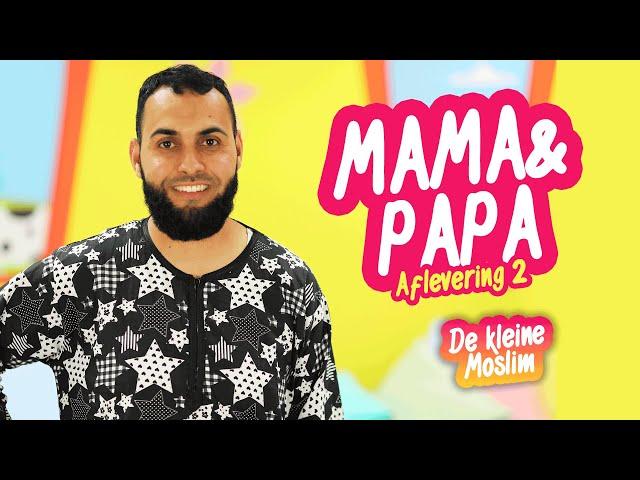 De kleine moslim Afl 2. Mama en papa.