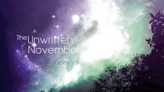 Celestial- The Unwritten November