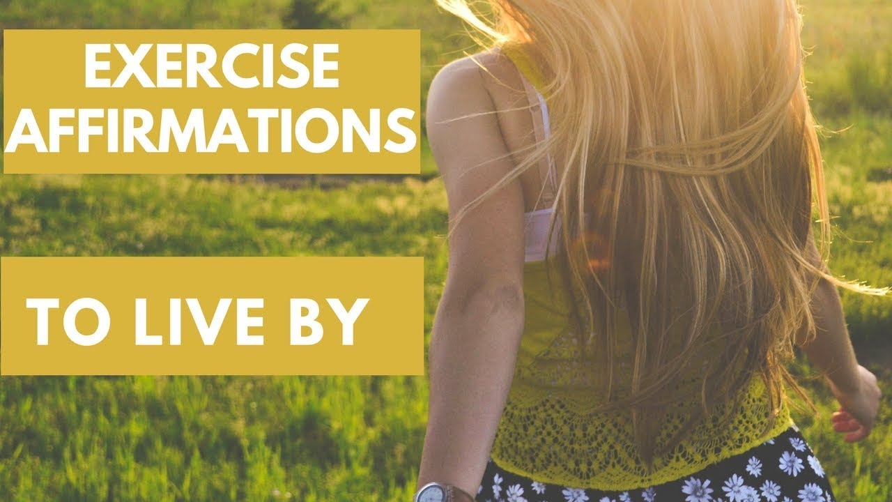EXERCISE AFFIRMATIONS| POSITIVE BODY IMAGE AFFIRMATIONS | CHANGE YOUR OUTLOOK | AFT