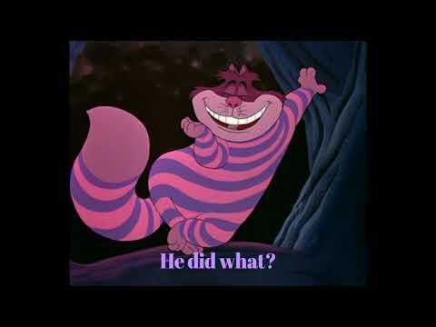 Alice In Wonderland Chesire Cat Song Lyrics (Full Scene)