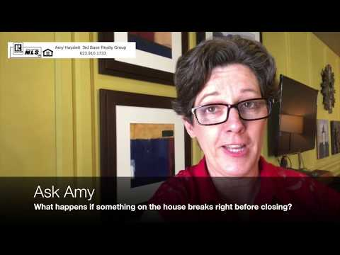 Ask Amy - What Happens if something on the home breaks before closing?