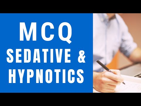 MCQ Sedative and Hypnotics, Sedatives Hypnotics,BP401T,BP404T,PHARMACOLOGY,mcq