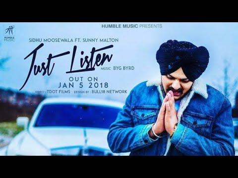 Just Listen (Full Song) - Sidhu Moose Wala | Byg Byrd, ft Sunny Malton - Latest Punjabi Songs 2018