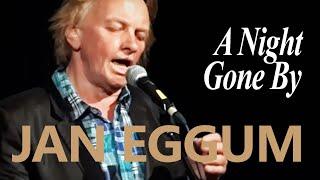 Jan Eggum/En Natt Forbi/Engelsk versjon//VHO