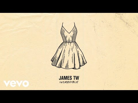 James TW - Incredible (Audio)