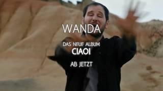 Baixar Wanda - Ciao! (offizieller Trailer)