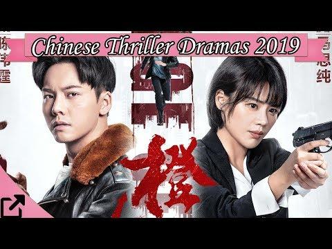 Top 10 Thriller Chinese Dramas 2019