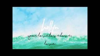 Hollyn- Can't Live Without (Lyric Video)