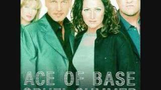 Everytime It Rains~Ace Of Base