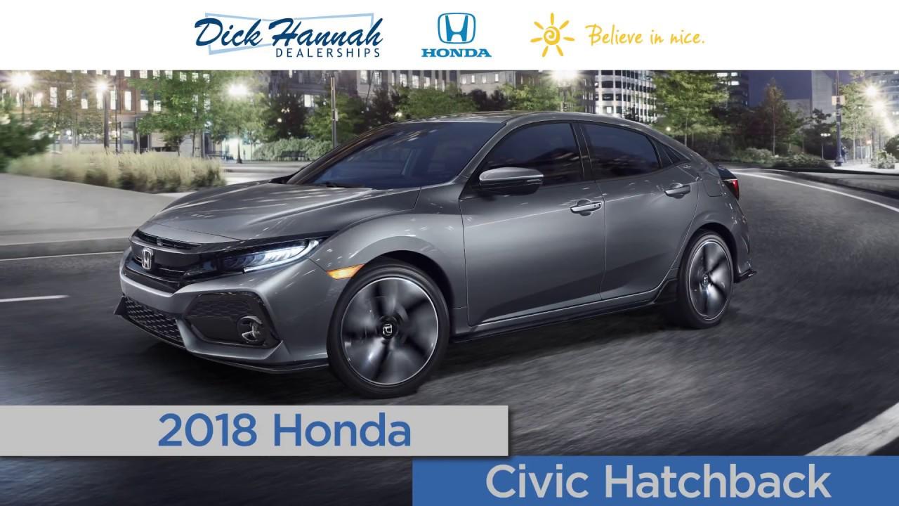 Dick Hannah Honda Vancouver Wa >> 2018 Honda Civic Hatchback Review Dick Hannah Honda