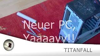 Titanfall | Neuer PC, Yaaay | Qwert