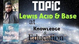 Lewis Concept About Acids & Bases