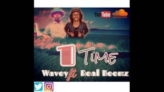 Real Keemz - 1 Time ft. Wavey Prod. CamGotHits