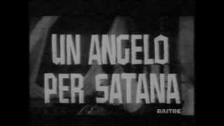 UN ANGELO PER SATANA - 1966 Trailer Originale