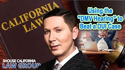 "Former DA: Using the ""DMV Hearing"" to Beat a DUI Case in Court"