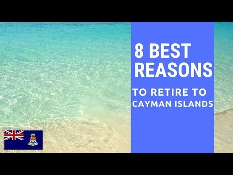 8 Best reasons to retire to the Cayman Islands!  Living on the Cayman Islands!