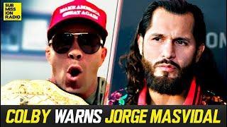 Colby Covington Warns Jorge Masvidal Ahead of UFC 244 Nate Diaz Fight Video