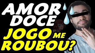 AMOR DOCE #47 - O JOGO LEVOU MEUS PONTOS DE AÇÃO???