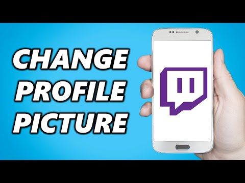 How To Change Your Twitch Profile Picture! Mobile