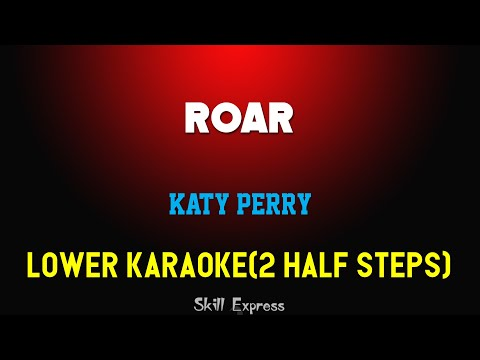 roar-(-lower-key-karaoke-)---katy-perry-(2-half-steps)