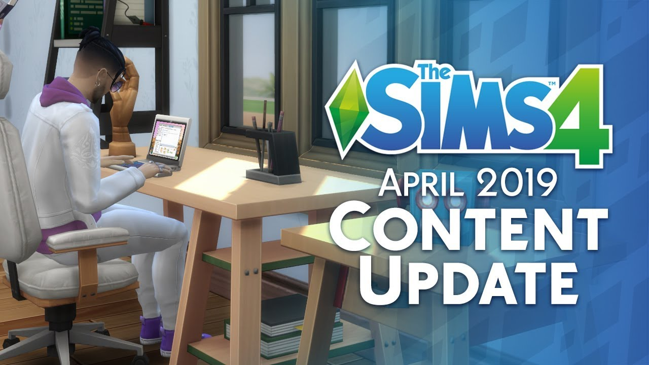 The Sims 4: April 2019 Content Update Overview