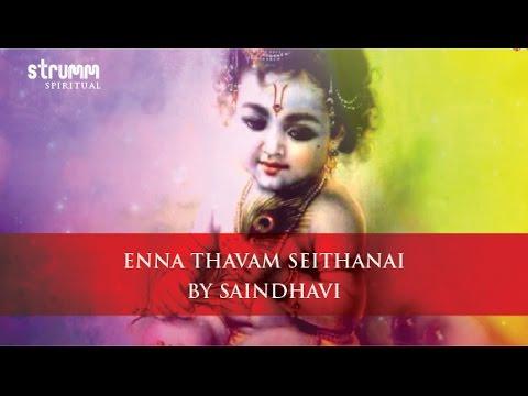Enna Thavam Seithanai By Saindhavi