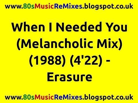 When I Needed You (Melancholic Mix) - Erasure | 80s Club Mixes | 80s Club Music | 80s Dance Music