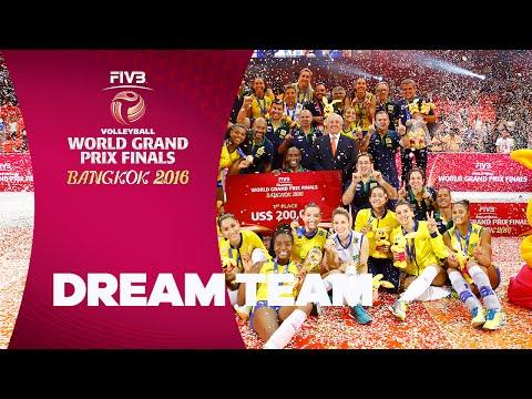 FIVB - World Grand Prix Finals: Dream Team