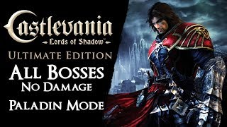 Castlevania: Lords of Shadow - Bosses on Paladin【No Damage, Secondaries & Magic】