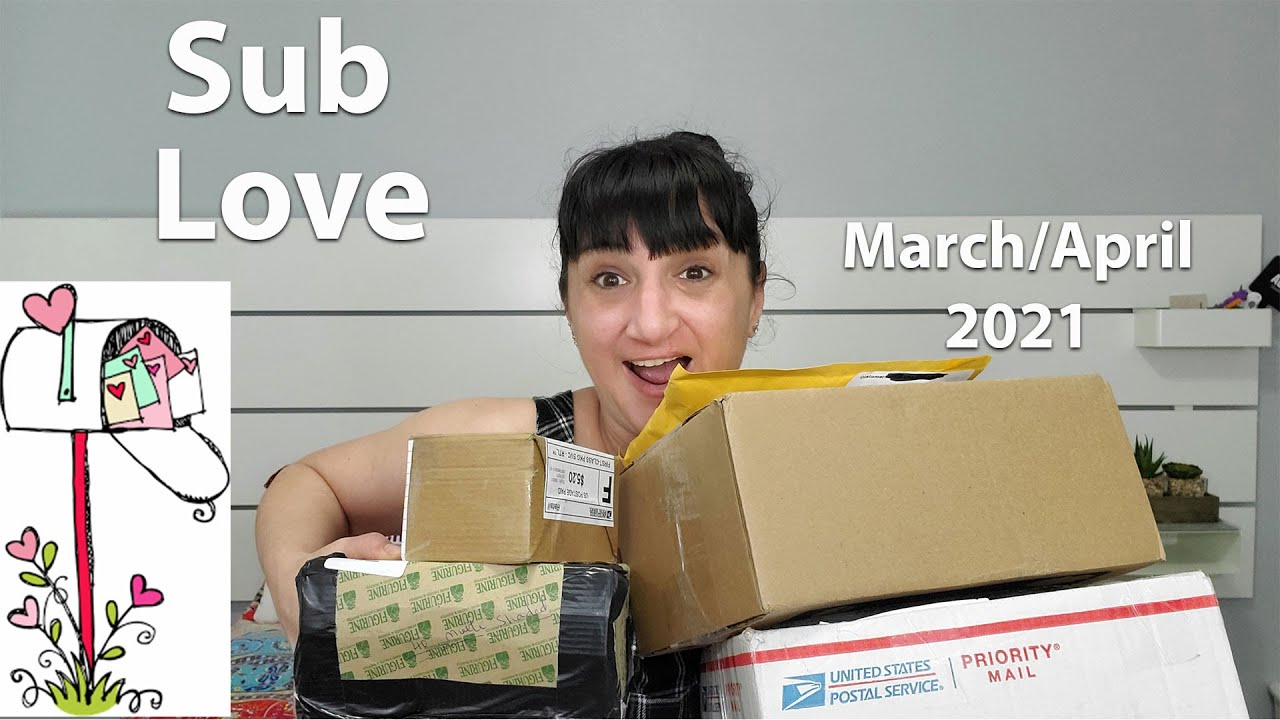 Unboxing Some Sub Love  | March/April 2021