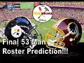 Final 53 Man Roster Prediction - EP61