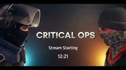 Critical Ops Competitive Stream 29th of April