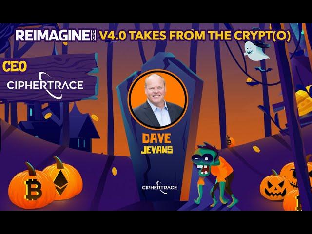 Dave Jevans - CipherTrace - AML & Regulators
