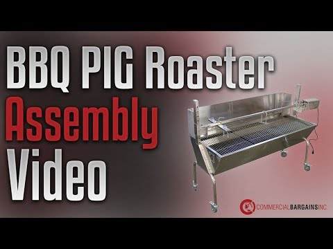 How To Set Up: BBQ Pig Roaster Rotisserie Grill Assembly Video - Commercial Bargains Inc